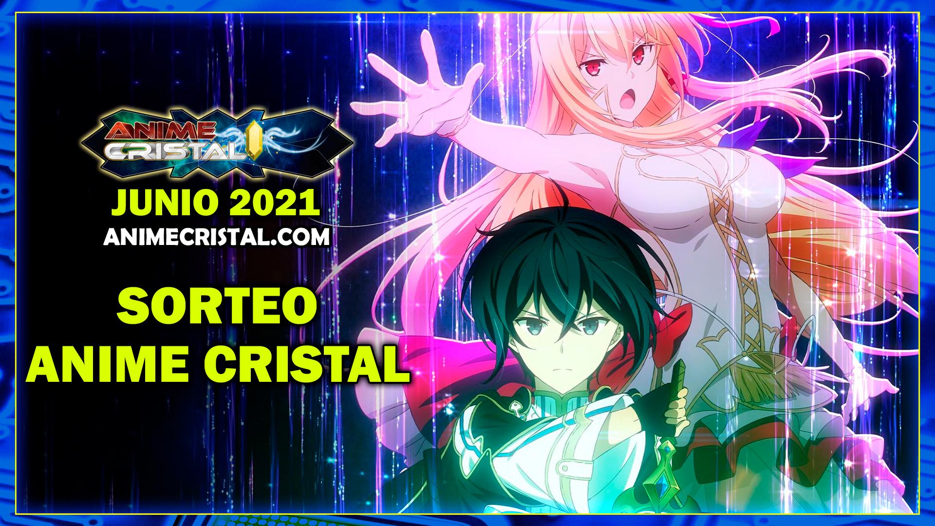 Sorteo Anime Cristal Junio 2021