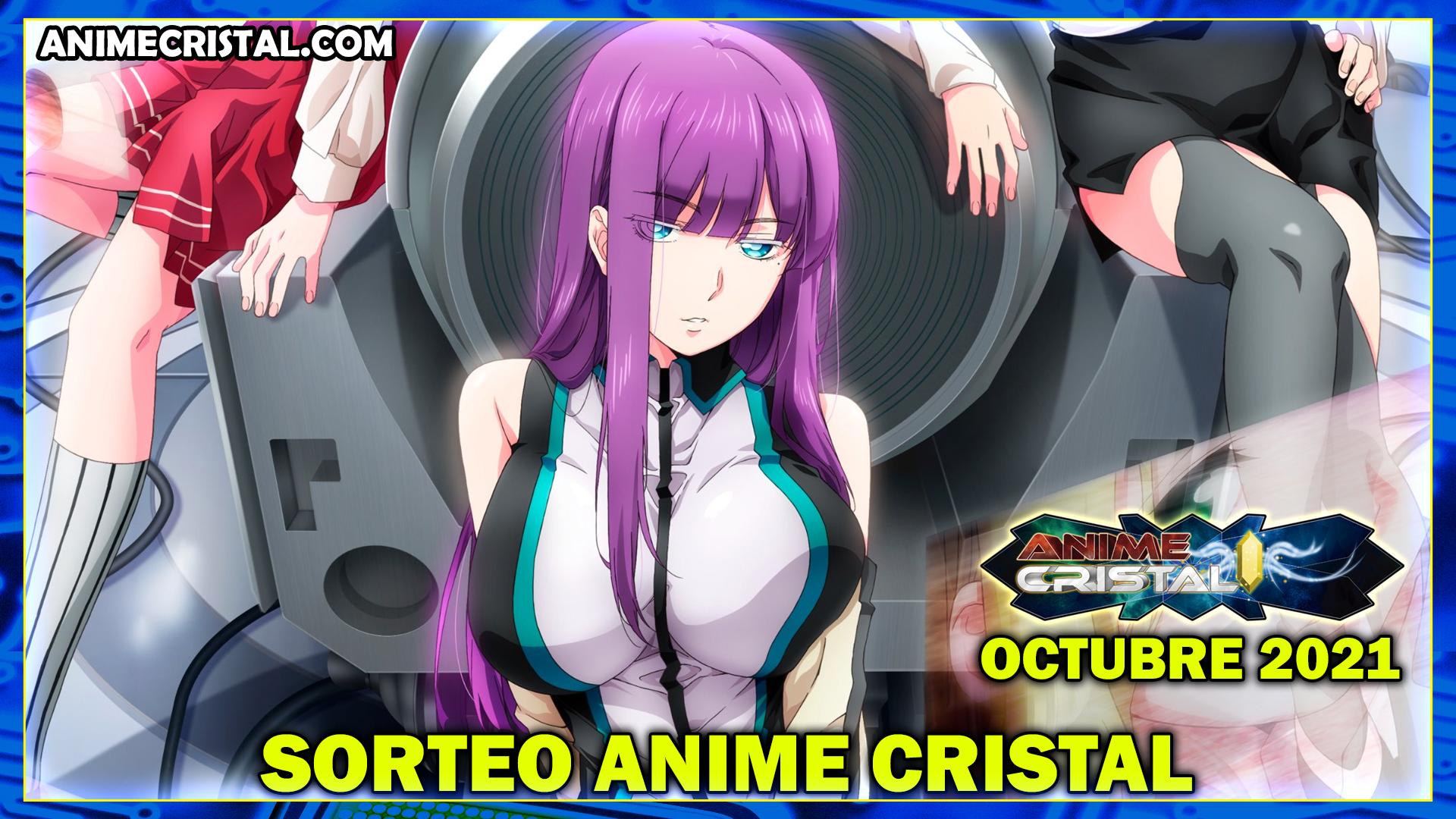 Sorteo Anime Cristal Octubre 2021
