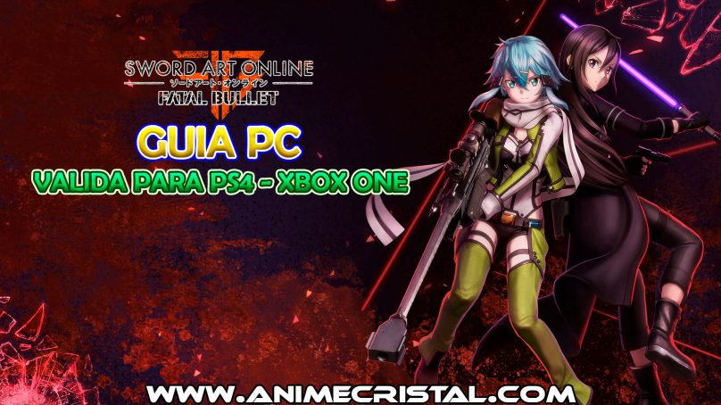 Guia PC Sword Art Online Fatal Bullet