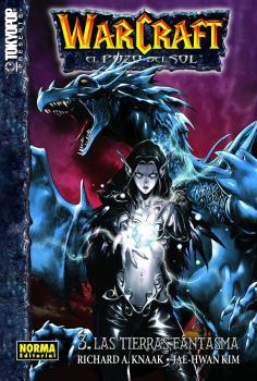 Warcraft El Pozo Del Sol 3 Las Tierras Fantasma